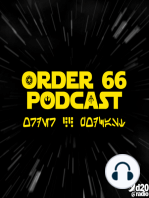 The Order 66 Podcast Episode 54 - More Machine Now Than Trandoshan