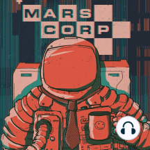 Season 1. Part 12 - Resignation / Termination: The mission to terraform Mars is the most ambitious undertaking in the history of humanity and as such the standards for conduct and professionalism at MarsCorp are extremely high. Employees unable to meet these standards should liaise with management...