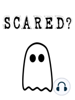 SCARED? 3 - Halloween Special 2015 - The Man Who Died, Twice - and Canadian UFOs and a London Werewolf