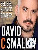 #409 - Christian vs. David Smalley