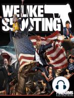 We Like Shooting 046 – Bullet Test Dummy