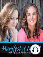 Manifest More by Creating Experiences | Episode 134