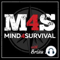 M4S041: Everyday Preparedness Mindset with Doug Patteson: This episode on Everyday Preparedness Mindset features former CIA Clandestine Services Case Officer, Doug Patteson, of IngloriousAmateurs.com. Doug brings a wealth of knowledge and experience into play as he helps you improve your everyday preparedness...