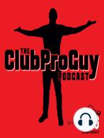 ClubProGuy Podcast Episode #5 - Steve Scott