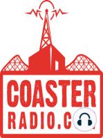 CoasterRadio.com #219 - I've Got A Golden Ticket