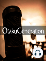 OtakuGeneration (Show #1) with guest Matt Pyson