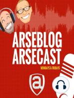 Arsecast Extra Episode 116 - 25.04.2016