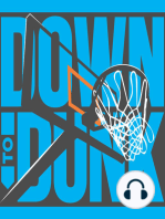 Down to Dunk Podcast Episode 86