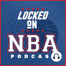 LOCKED ON NBA - Sam Amick joins Locke on Warriors, Lakers, Rockets, re-sedding East and West