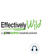 Effectively Wild Episode 600