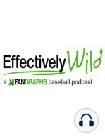 Effectively Wild Episode 110