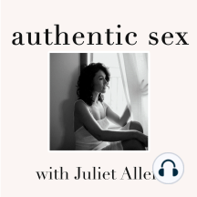 Q&A with Juliet - Same Sex Attractions, Penis Size, First Time Sex, Sensuality & Spanking: In this episode of Authentic Sex Juliet answers questions from podcast listeners about sex and relationships. Topics covered in this Q&A are navigating penis size, tips for first time sex, how to know if you should end a relationship, sensuality,...