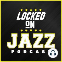 LOCKED ON JAZZ - March 9th - Offense matters, Youth Basketball, PAAC Jordan v. Kobe