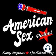 Open Relationships & Cock-ups for Multiple Orgasms - Ep. 2: American Sex, Episode 2: Relationships & Cock-ups Recap: Ken &  Sunny revisit the love languages, duke it out & make a bet. Ken reveals the secret to penile multiple orgasms. The pair discuss monogamy vs. open relationships &...