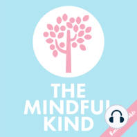 #17: The Mindful Kind // Mindfulness in the Real World: In this episode of The Mindful Kind podcast, I share some real examples of how mindfulness has impacted my own life in exciting ways!  From less stress in high pressure situations to mindful eating, mindfulness has changed my life in lots of...