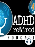 160 | Dear ADHD