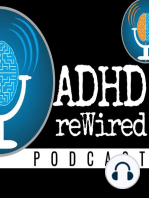 55 | ADHD Sex and Intimacy with Ari Tuckman