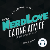 Paging Dr. NerdLove Episode #30 - Dealing With Jealousy: One of the inevitabilities when it comes to relationships - whether you're currently in one or just trying to be - is that you're going to deal with feelings of insecurity, jealousy and envy. No couple, no matter how perfect, isn't going to deal...
