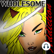 Wholesome Addiction: 255: We take some time out to answer a few listener questions this week. Join us as we all take a journey of discovery together in this very special episode of Wholesome Addiction! See, I CAN write a summary that makes sense without brain drift, alien...