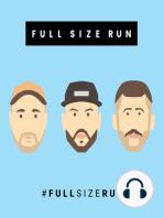 Full Size Run