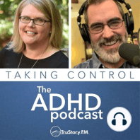 Self-Care: Medication and Your ADHD with Guest Laurie Dupar: Today, we're digging into the sometimes thorny question of medication, and we have a fantastic guest to help us do just that.
