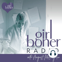 250 Girl Boners, Oh My!: August looks back on memorable moments from five years and 250 episodes of Girl Boner Radio. This extra special episode features unique sex ed stories, female sexual arousal and squirting 101, inspiring interview excerpts, a creepy in-studio...