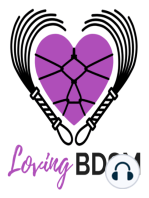 You Deserve a Healthy D/s Relationship No Matter What Your Issues Are LB052