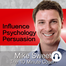 009 - Keep It Simple And Ask: This is session number 009 of the Influence Psychology and Persuasion podcast. And I honestly don't know why this wasn't the very first show. I really don't. It came to me this week while I attended some sale training and concurrently completed the...