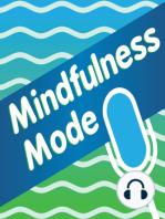 410 Master of Mindfulness; Daniel Gutierrez