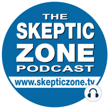 """The Skeptic Zone #194 - 7.July.2012: 0:00:00  IntroductionRichard Saunders0:06:25  Travis Roy interviews Kitty MervineKitty is the author of two books for young children. Her latest """"Fairy Tales, Fairly Told"""" is a modern take on classic..."""