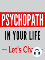 013 – Gaslighting and Psychopaths Part 2