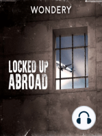 Introducing Locked Up Abroad
