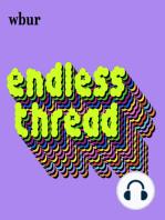 'Endless Thread' Presents