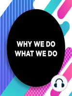 067 │ A Hierarchy of Needs Part 2│ Why We Do What We Do