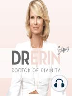 "#85 ""HOW TO BREAK UP"" 3 SPIRITUAL KEYS | DAILY DR. ERIN"