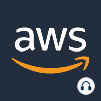 #265: The State of Containers on AWS: Customers are using containers for all types of workloads. How can you best run them on AWS? Simon s