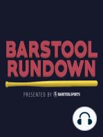 Barstool Rundown February 8, 2107