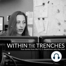 Within the Trenches Ep 234: Welcome to another episode of Within the Trenches, true stories from the 9-1-1 dispatchers who live them. Episode 234 features Mel of the HumorUs Podcast and we go over Buzzfeed's 16 WTF 9-1-1 calls that will make you question humanity. It's an...
