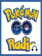 PGR 143 – New Pokemon & The Extraordinary Raid Week