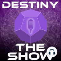 #50 New Raid & PvP Modes | Destiny The Show: Everything we know about TTK thus far. The new raid, theLeviathan, New PvP modes Rift & Mayhem. Skippable Cutscenes fully voice actedand Taken enemies have new abilities, & the controversial price modelhttp://destinytheshow.com/