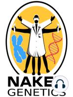 Evolution's luxury item - Naked Genetics 17.10.14