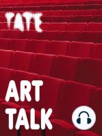 Late at Tate Britain
