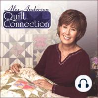 Alex Anderson Quilt Connection: Episode 99