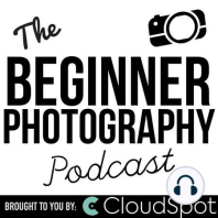 BPP 179: How To Use Your New Camera That You Got For The Holidays!: Congratulations on your new camera! You are about to embark on a long and fulfilling journey into the world of photography. You are full of hopes and momentum to start taking great photos and I am here to help you get there. But with all the buttons...