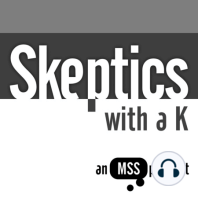 Skeptics with a K: Episode #259: Vitamin E acetate, avoidant/restrictive food intake disorder, skincare, and sex toys. Plus God's wife, salt and vinegar crisps, THC, and little hairy grapes. Have some Boza in the Boozer with Skeptics with a K. Mixed and Edited byMorgan Clarke.