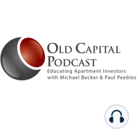 """Old Capital Bonus Segment: Command Authority with Lane Beene - """"How can you lower your RISK EXPOSURE when investing in apartments?"""": Lane Beene is with Pilot Properties and owns almost 700 apartment units. This recently retired Lt. Colonel graduated from the US Air Force Academy and flew combat F16's for over 28 years. Less than 15 years ago, he started with one single family..."""