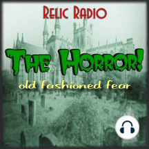 Men Call Me Mad by Dark Fantasy: https://www.podtrac.com/pts/redirect.mp3/archive.org/download/rr12020/TheHorror964.mp3 It's Dark Fantasy on this episode of The Horror. We'll hear their story Men Call Me Mad, which originally aired December 19, 1941. Download TheHorror964 Relic Radio is