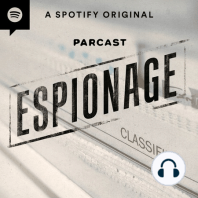 Espionage: Whistleblowers Special, Exclusively on Spotify!: Whistleblowers are often prosecuted under the Espionage Act of 1917...but they're far from your average spy.