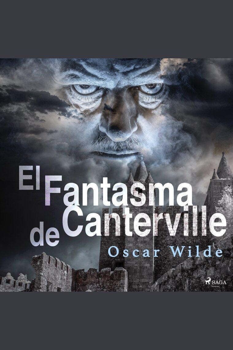 Escuche el audiolibro El Fantasma de Canterville de Oscar