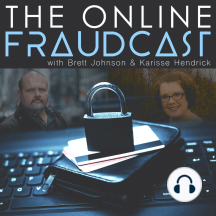 Episode 21: Refund Fraud - Connecting Consumers to Organized Crime